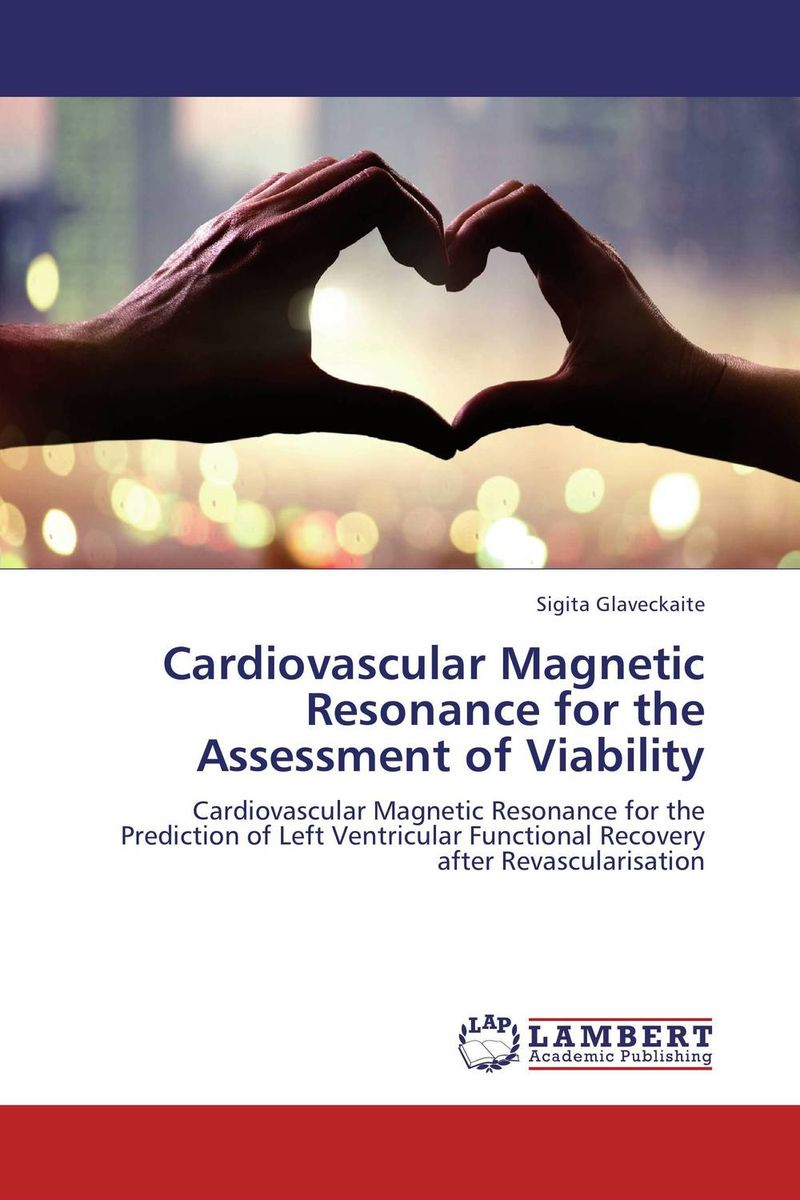 Cardiovascular Magnetic Resonance for the Assessment of Viability