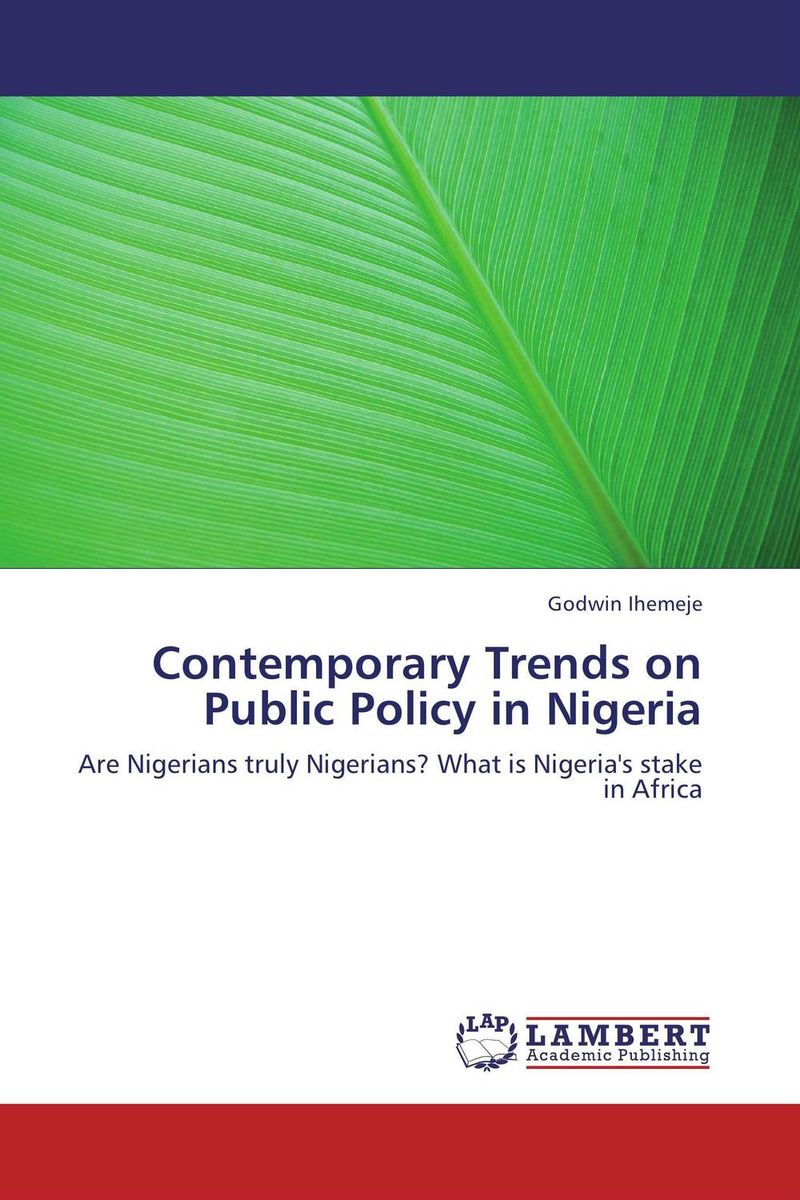 Contemporary Trends on Public Policy in Nigeria system of education in nigeria
