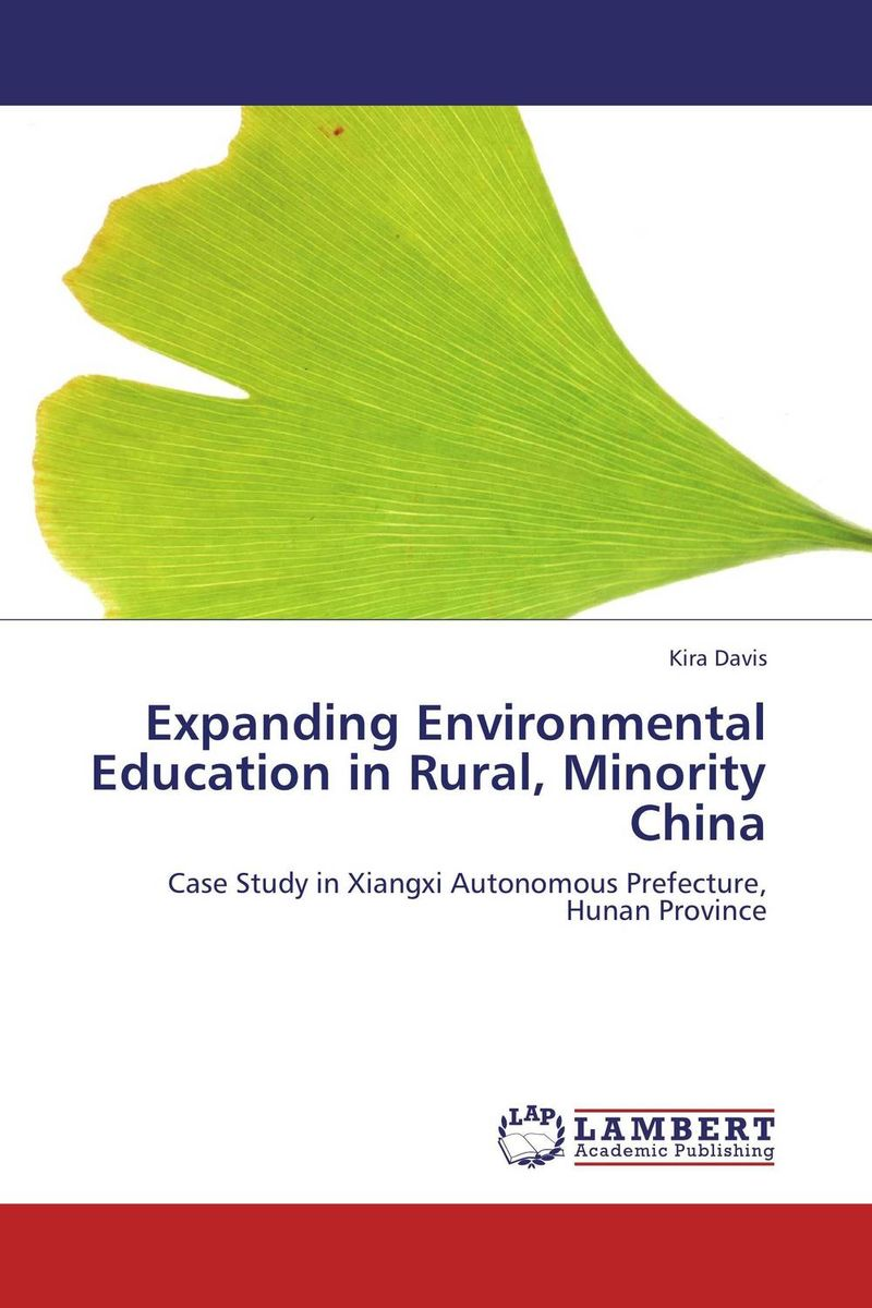 Expanding Environmental Education in Rural, Minority China an introduction to environmental pollution
