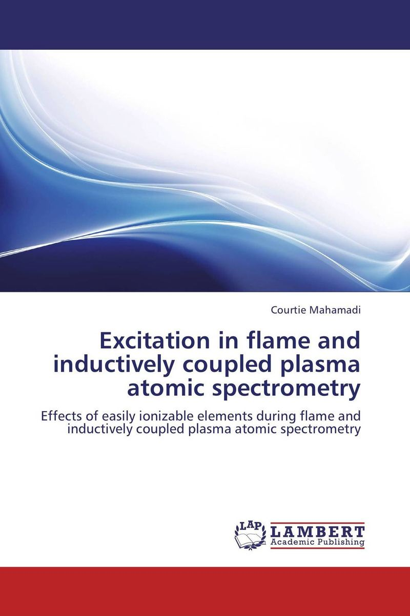 Excitation in flame and inductively coupled plasma atomic spectrometry the immortals dark flame