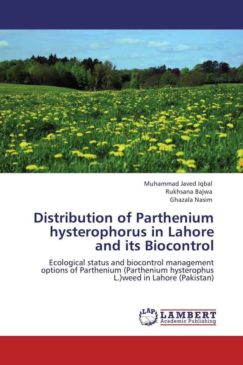 Distribution of Parthenium hysterophorus in Lahore  and its Biocontrol distribution