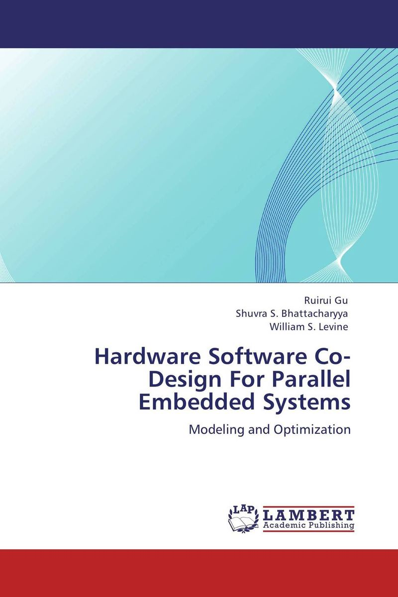 Hardware Software Co-Design For Parallel Embedded Systems