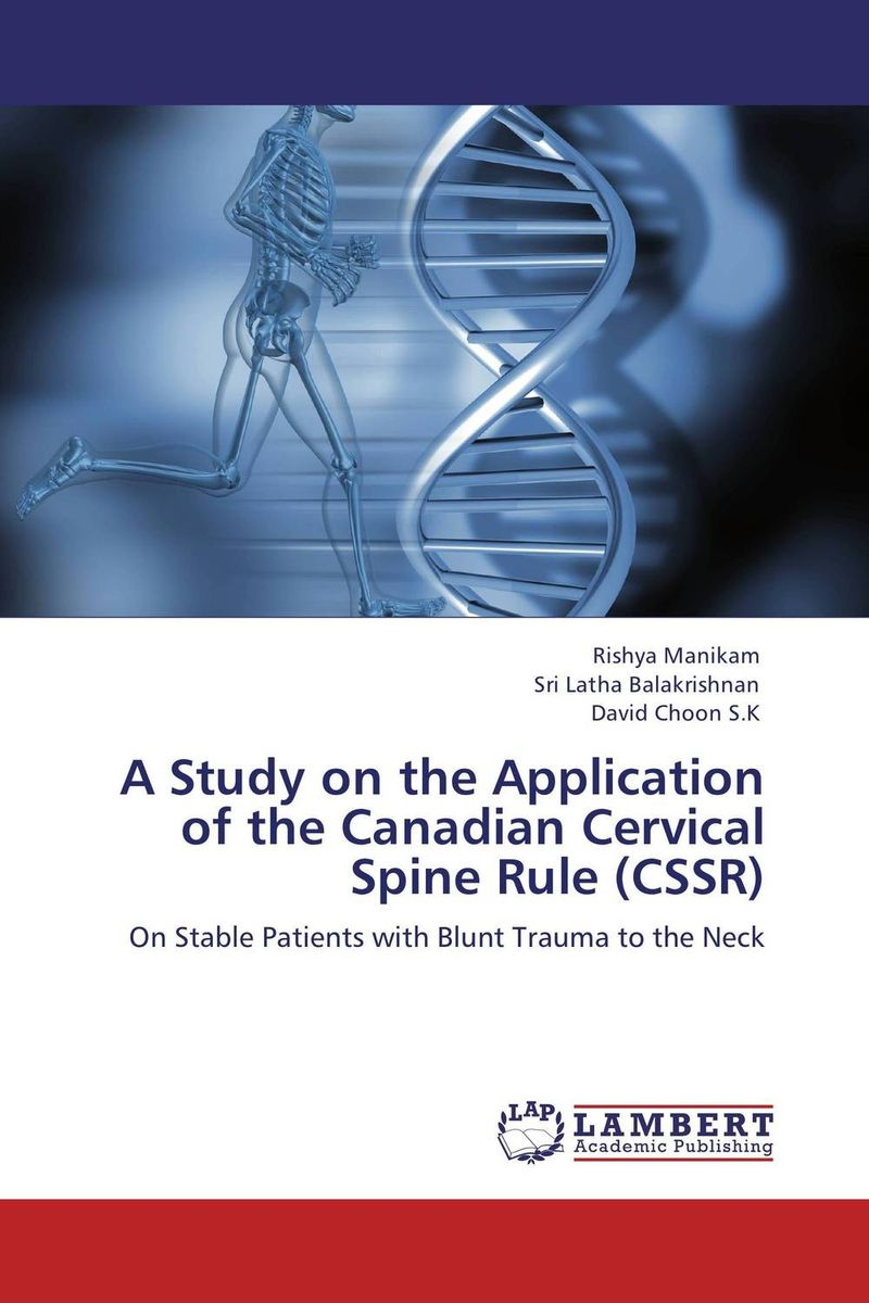 A Study on the Application of the Canadian Cervical Spine Rule (CSSR) a study of the religio political thought of abdurrahman wahid