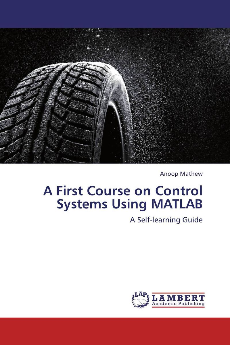 A First Course on Control Systems Using MATLAB the plot