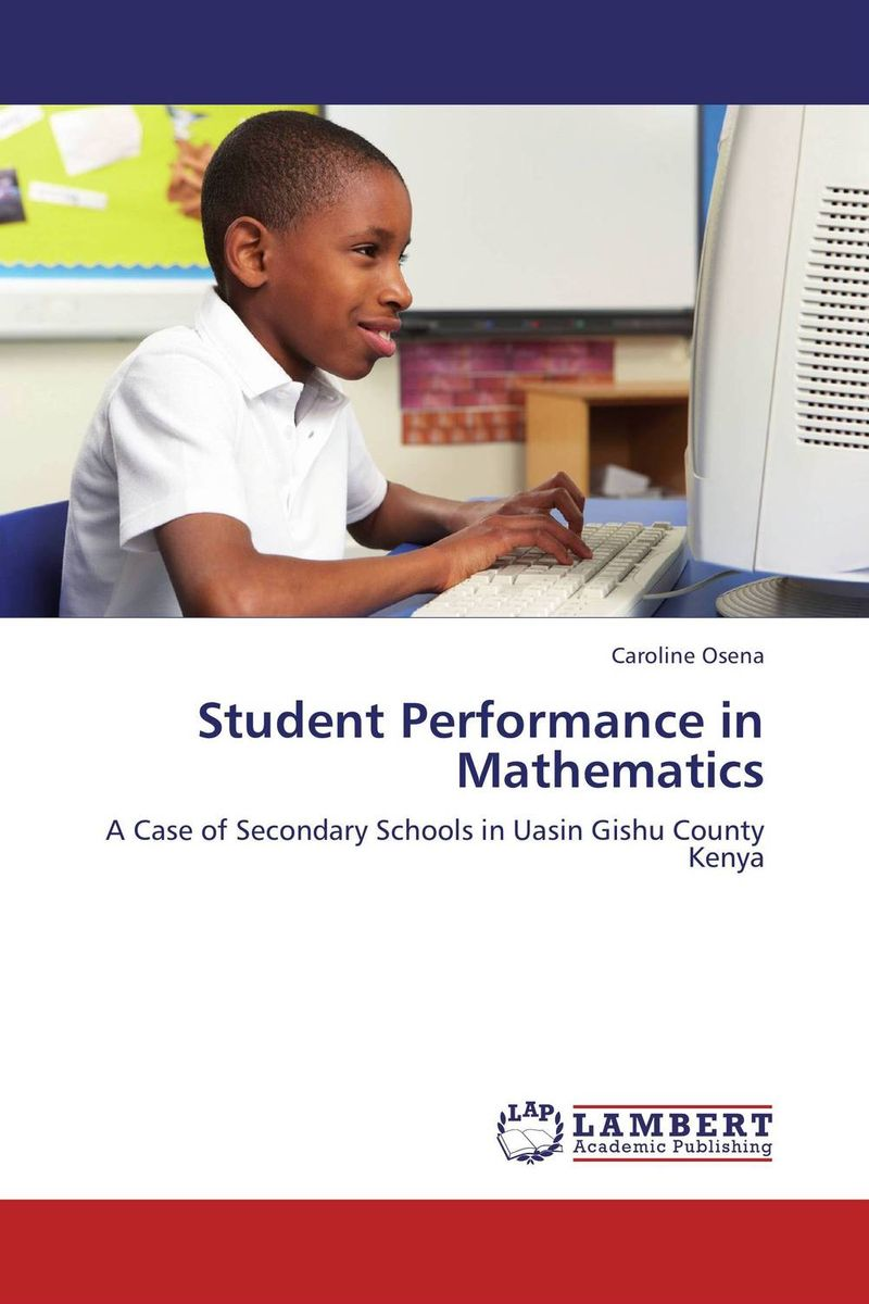 Student Performance in Mathematics student attitude towards web based learning resources
