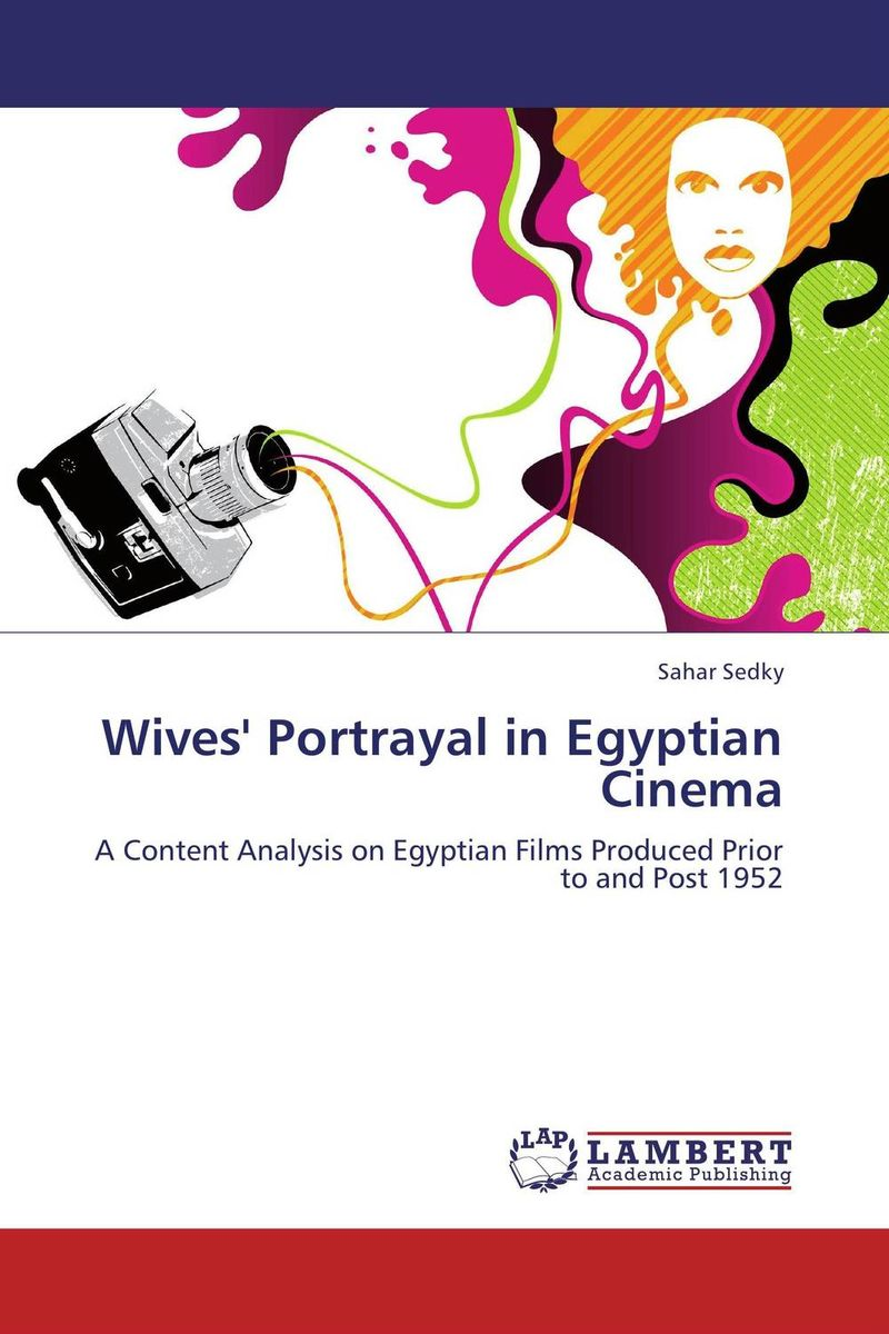 Wives' Portrayal in Egyptian Cinema egyptian art