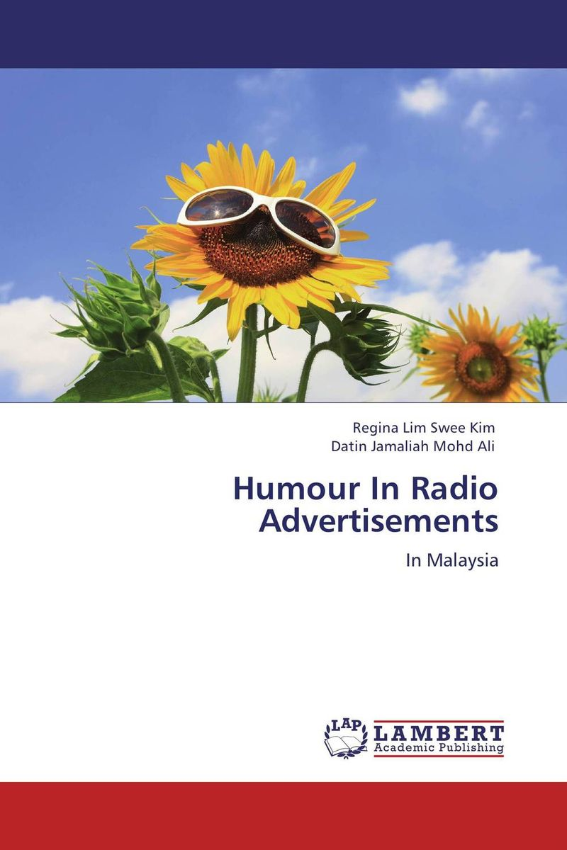 Humour In Radio Advertisements the role of absurdity within english humour