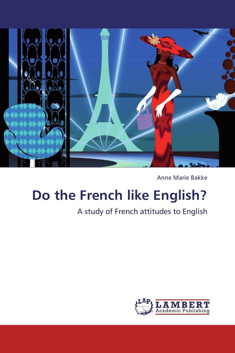 Do the French like English? barbara seidlhofer understanding english as a lingua franca