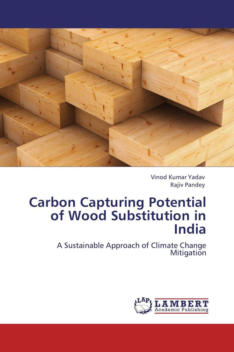 Carbon Capturing Potential of Wood Substitution in India rakesh kumar production potential of summer mungbean cultivars in india