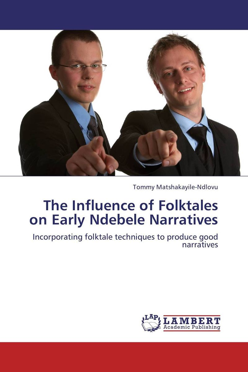 The Influence of Folktales on Early Ndebele Narratives g shapiro nietzschean narratives paper