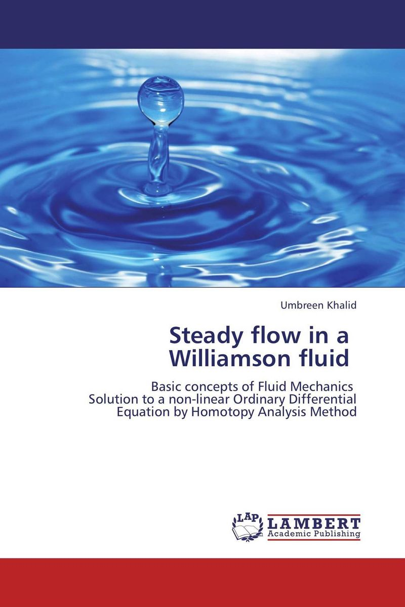 Steady flow in a   Williamson fluid hydrodynamic fluctuations in fluids and fluid mixtures