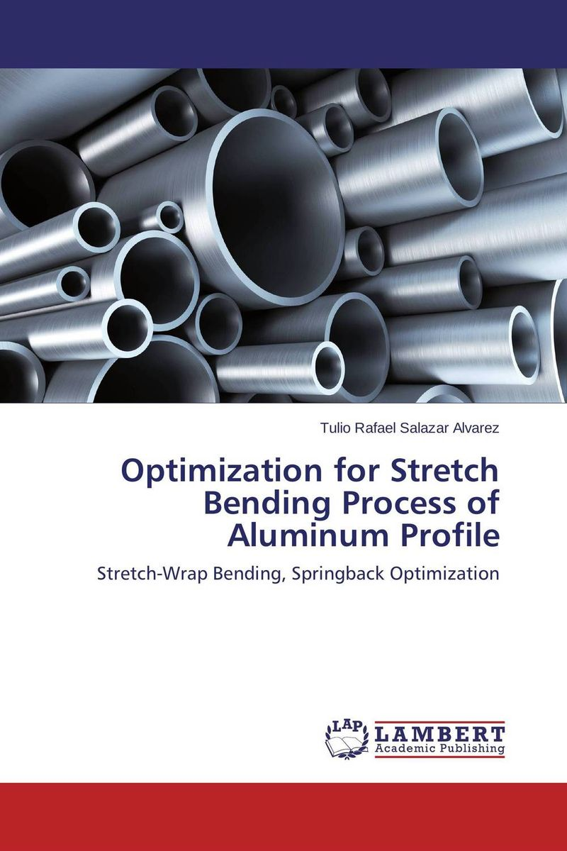 Optimization for Stretch Bending Process of Aluminum Profile цена