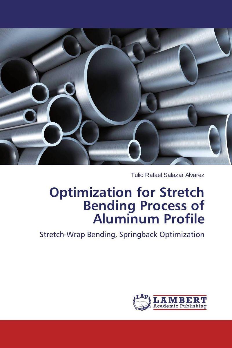 Optimization for Stretch Bending Process of Aluminum Profile rakesh singh sundeep kumar and r m banik process optimization for hyperproduction of alkaline protease