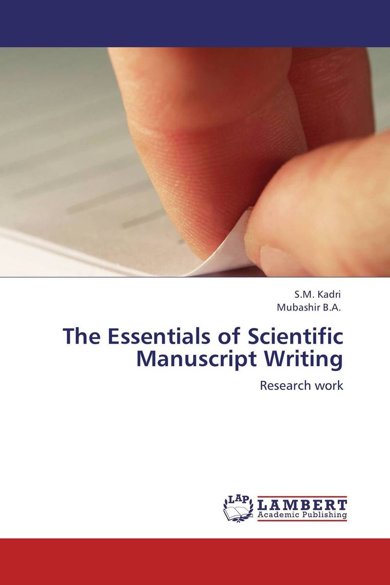 The Essentials of Scientific Manuscript Writing manuscript found in accra