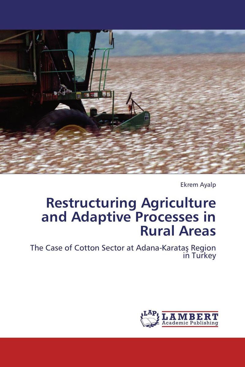 Restructuring Agriculture and Adaptive Processes in Rural Areas restructuring agriculture and adaptive processes in rural areas