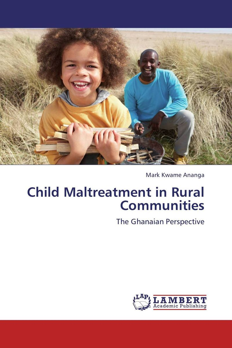Child Maltreatment in Rural Communities crusade vol 3 the master of machines