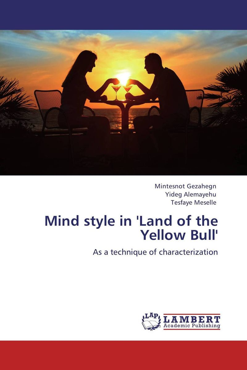 Mind style in 'Land of the Yellow Bull' battlefield of the mind