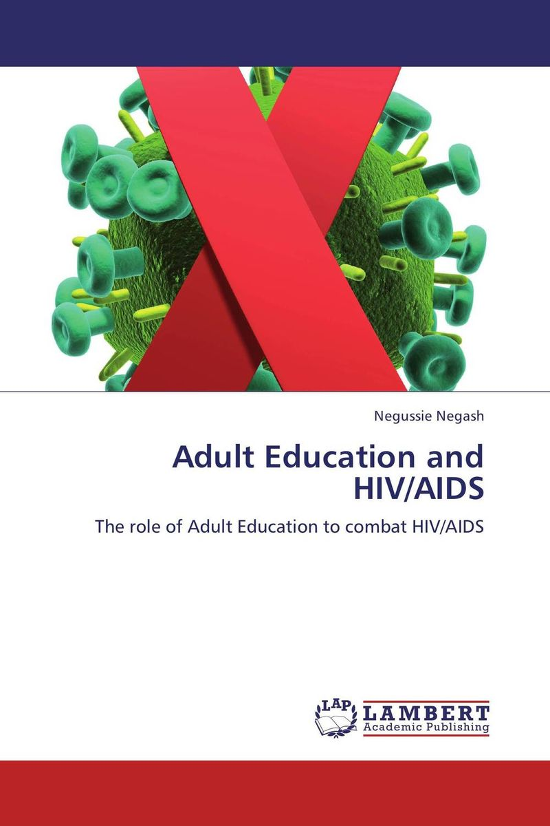 Adult Education and HIV/AIDS an overview on hiv aids