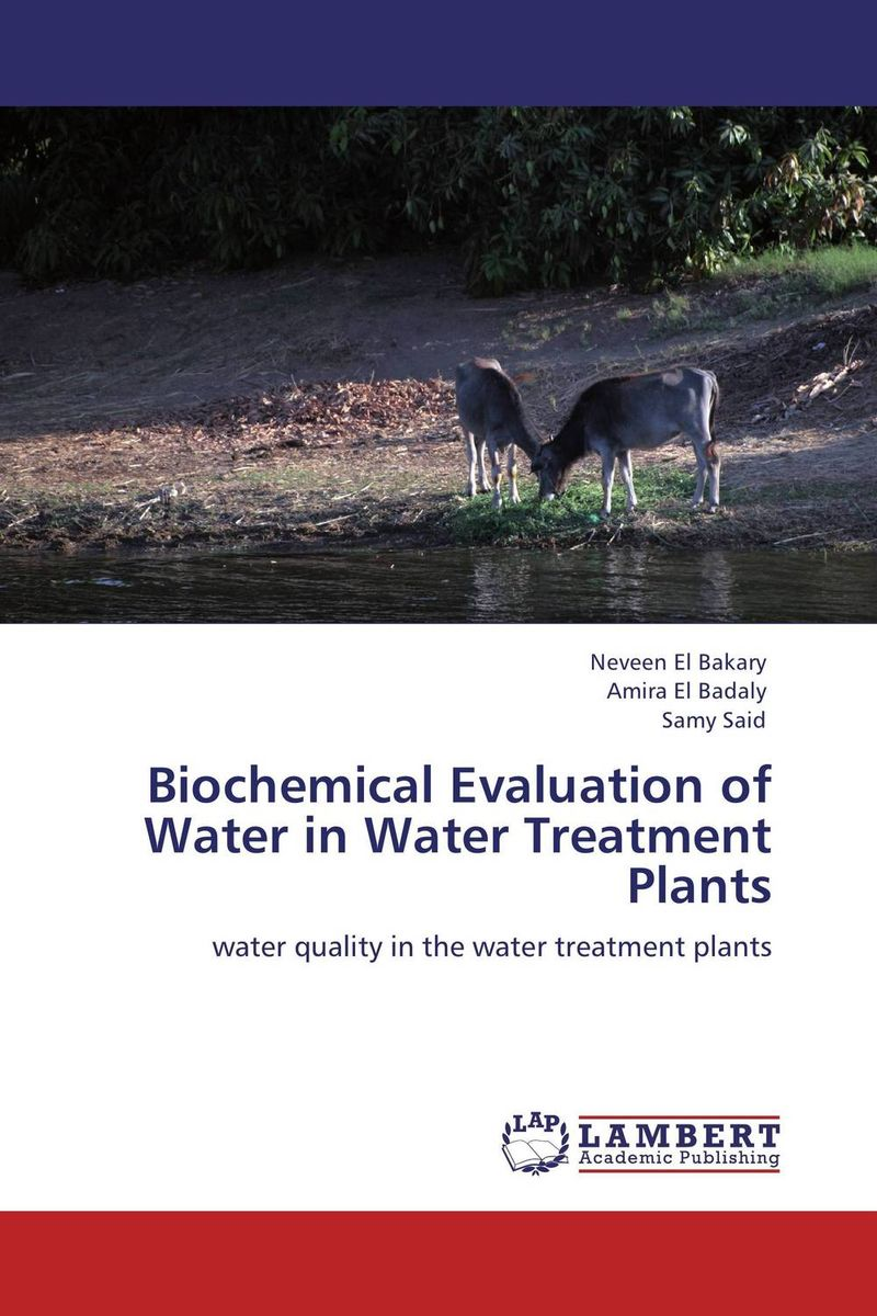 Biochemical Evaluation of Water  in Water Treatment Plants the role of evaluation as a mechanism for advancing principal practice