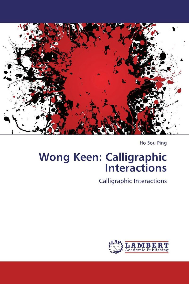 Wong Keen: Calligraphic Interactions: Calligraphic Interactions free shipping 20pcs lot fdc6324l fdc6324 screen 324 sot23 6 original product