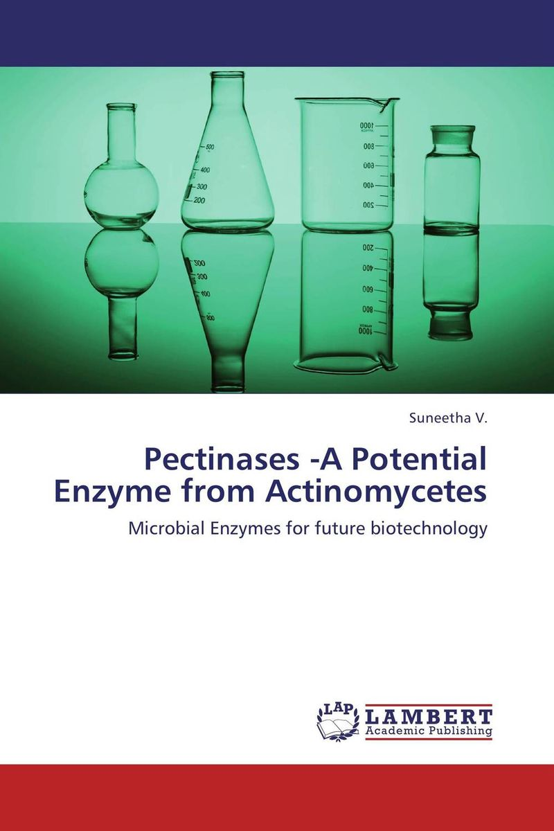 Pectinases -A Potential Enzyme from Actinomycetes using enzyme from novozyme