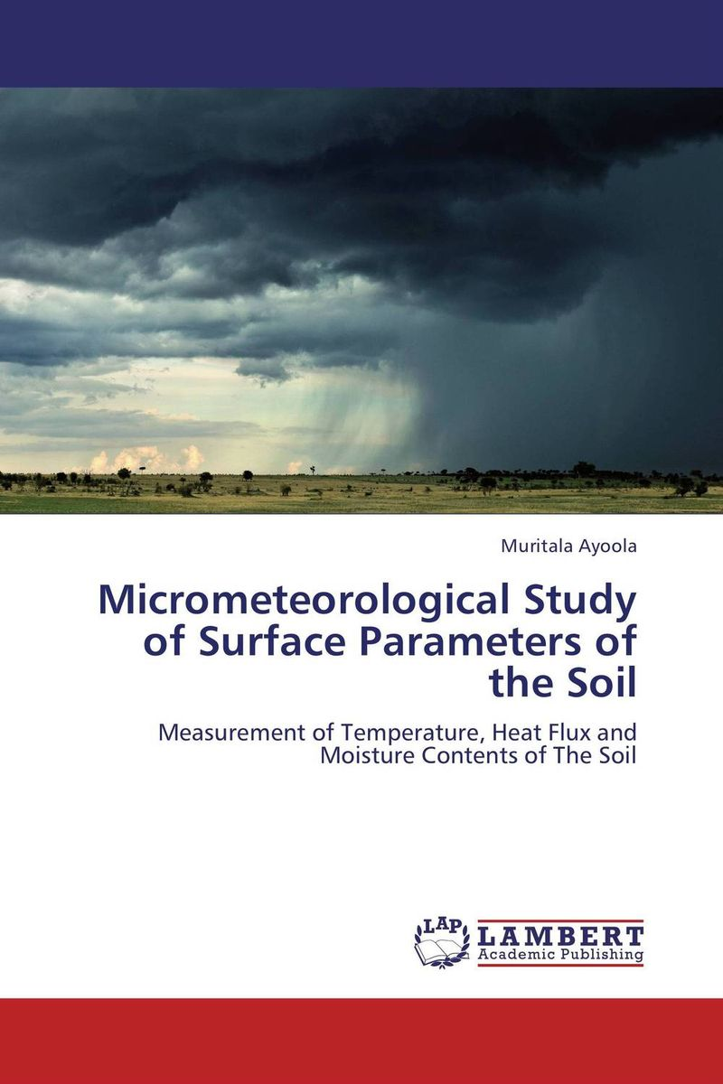 Micrometeorological Study of Surface Parameters of the Soil hatem hussny hassan study of atmospheric ozone variations from surface and satellite data