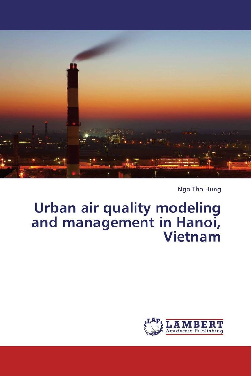 Urban air quality modeling and management in Hanoi, Vietnam modeling and evaluation of networks on chip