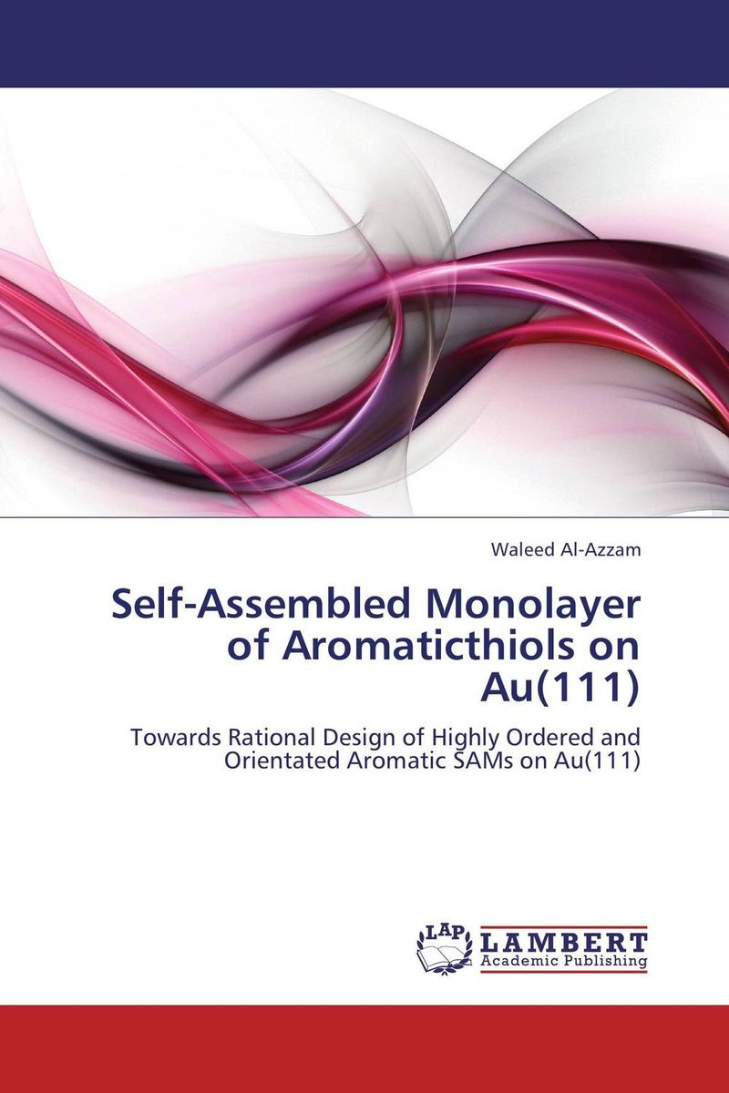 Self-Assembled Monolayer of Aromaticthiols on Au(111) michelle cottrell guidebook to the leed certification process for leed for new construction leed for core and shell and leed for commercial interiors