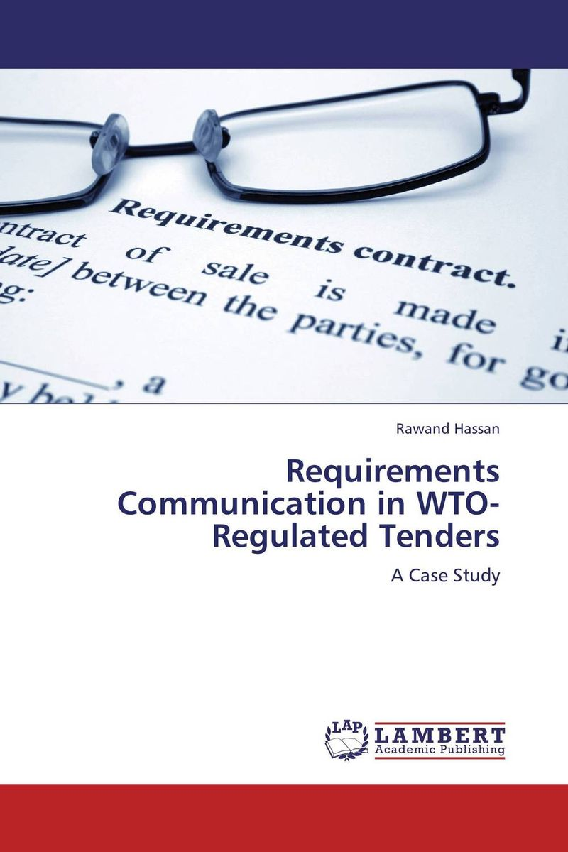 Requirements Communication in WTO-Regulated Tenders selecting software requirements elicitation techniques