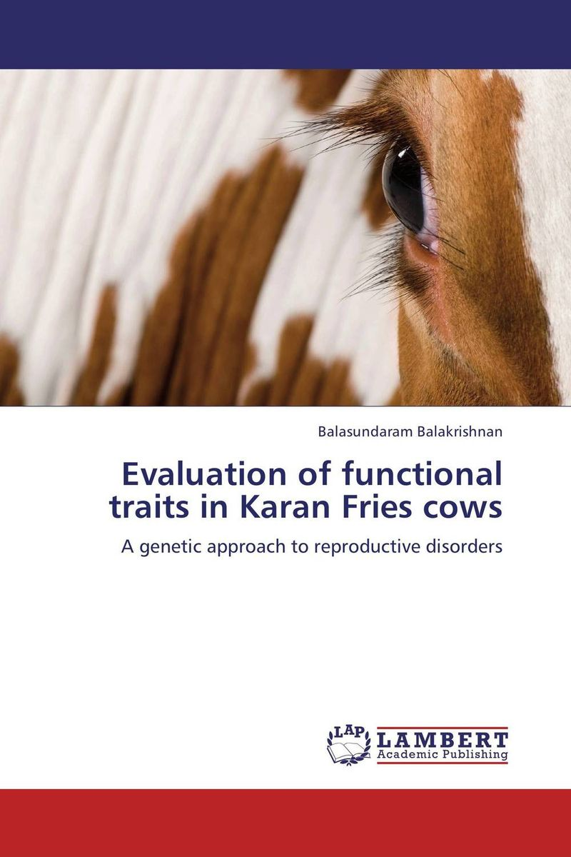 Evaluation of functional traits in Karan Fries cows rare genetic disorders in iraq