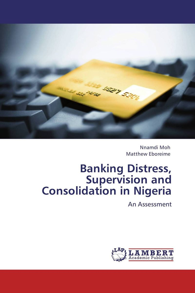 Banking Distress, Supervision and Consolidation in Nigeria assessment of on street parking in lokoja nigeria