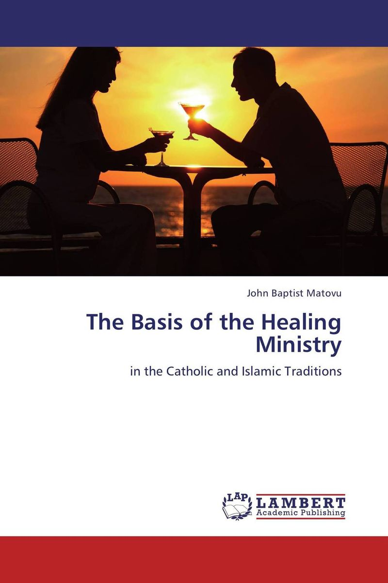 The Basis of the Healing Ministry the man within