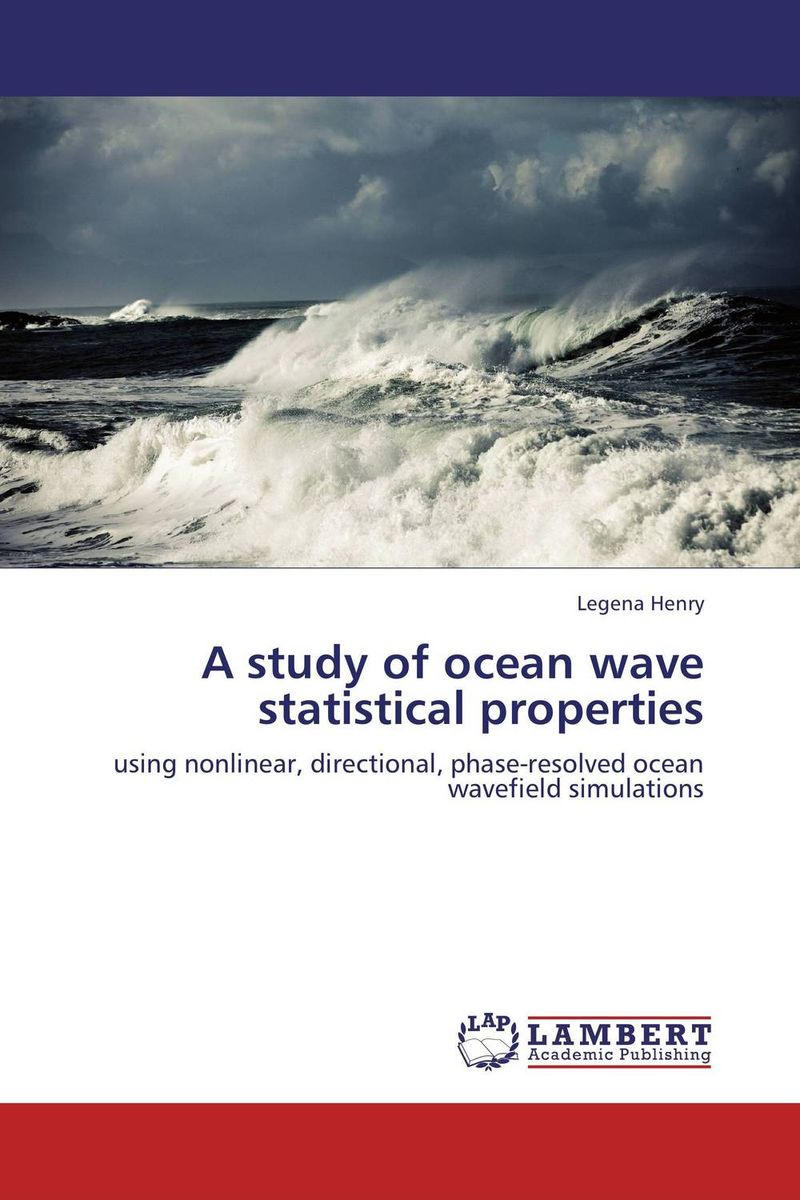 A study of ocean wave statistical properties simranjeet kaur amaninder singh and pranav gupta surface properties of dental materials under simulated tooth wear