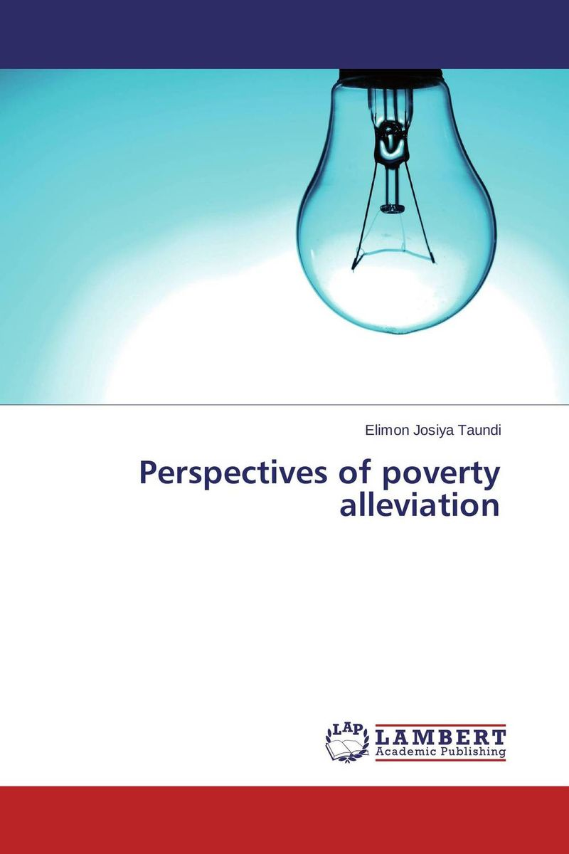 Perspectives of poverty alleviation integrated development planning a mechanism for poverty alleviation