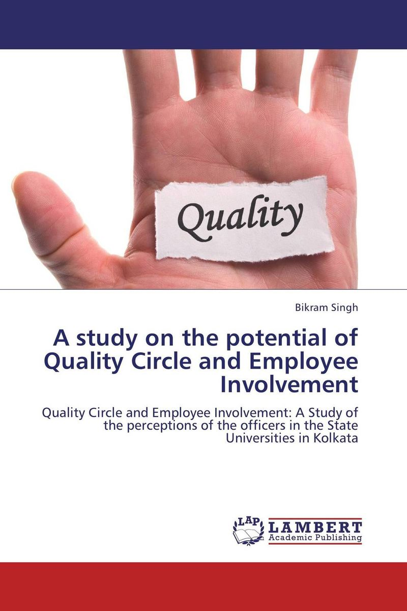 A study on the potential of Quality Circle and Employee Involvement a study of the religio political thought of abdurrahman wahid