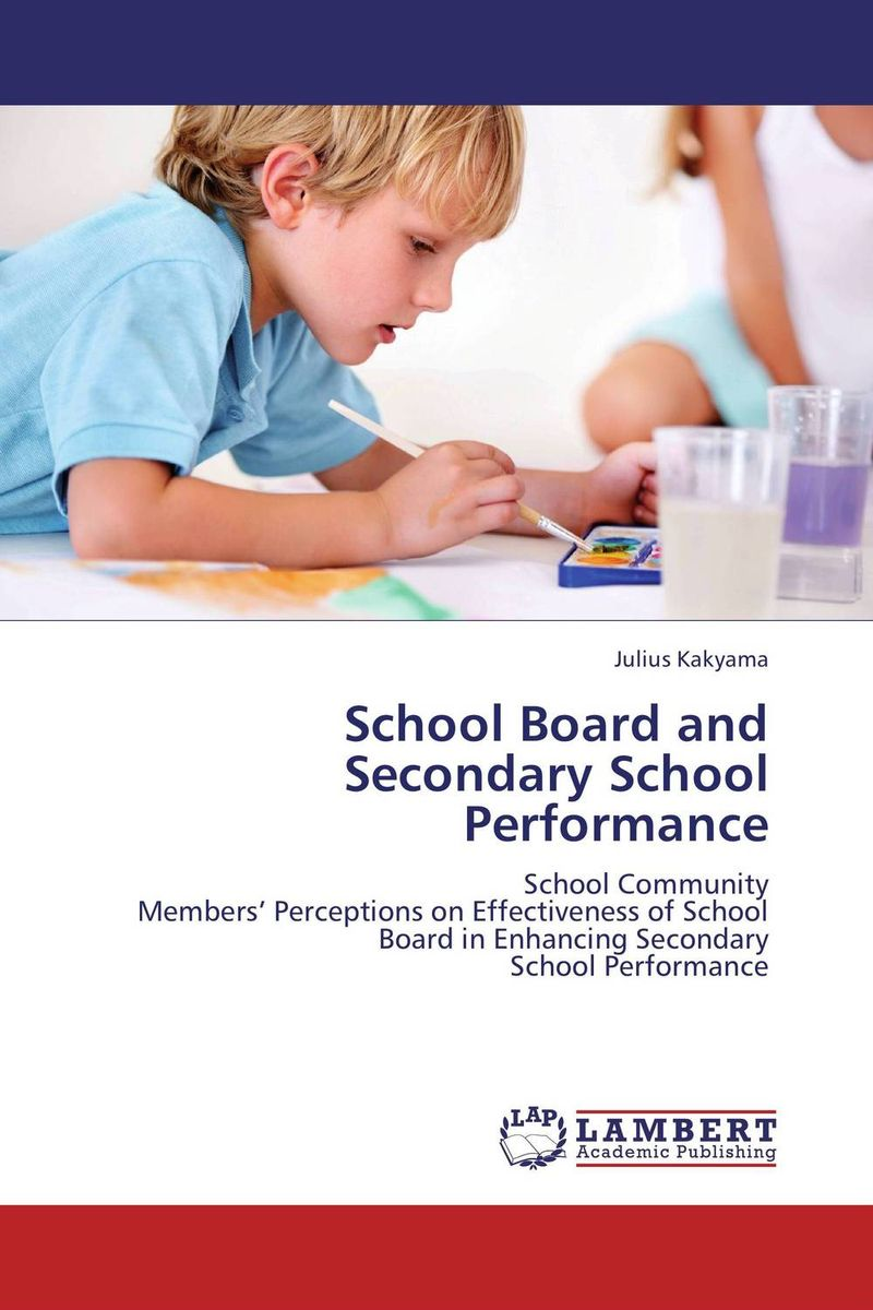 School Board and Secondary School Performance secondary school performance in bangladesh