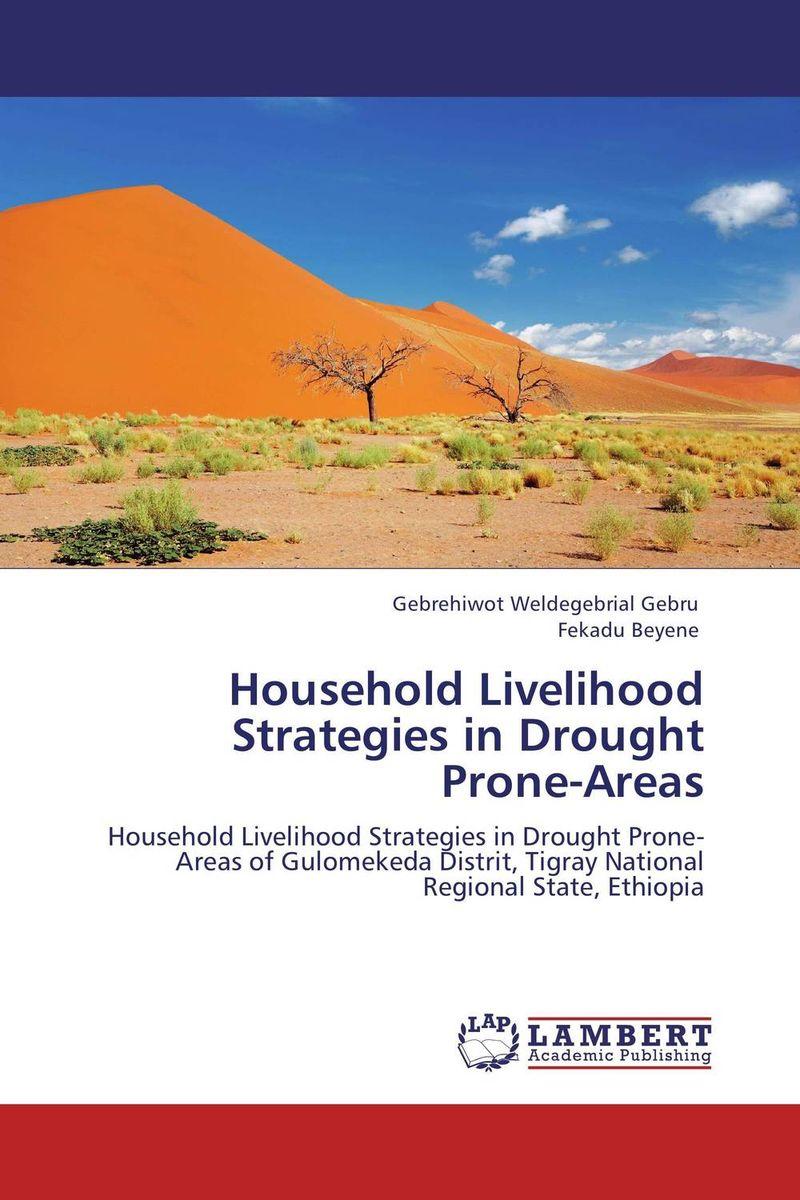 Household Livelihood Strategies in Drought Prone-Areas changes in livelihood strategies