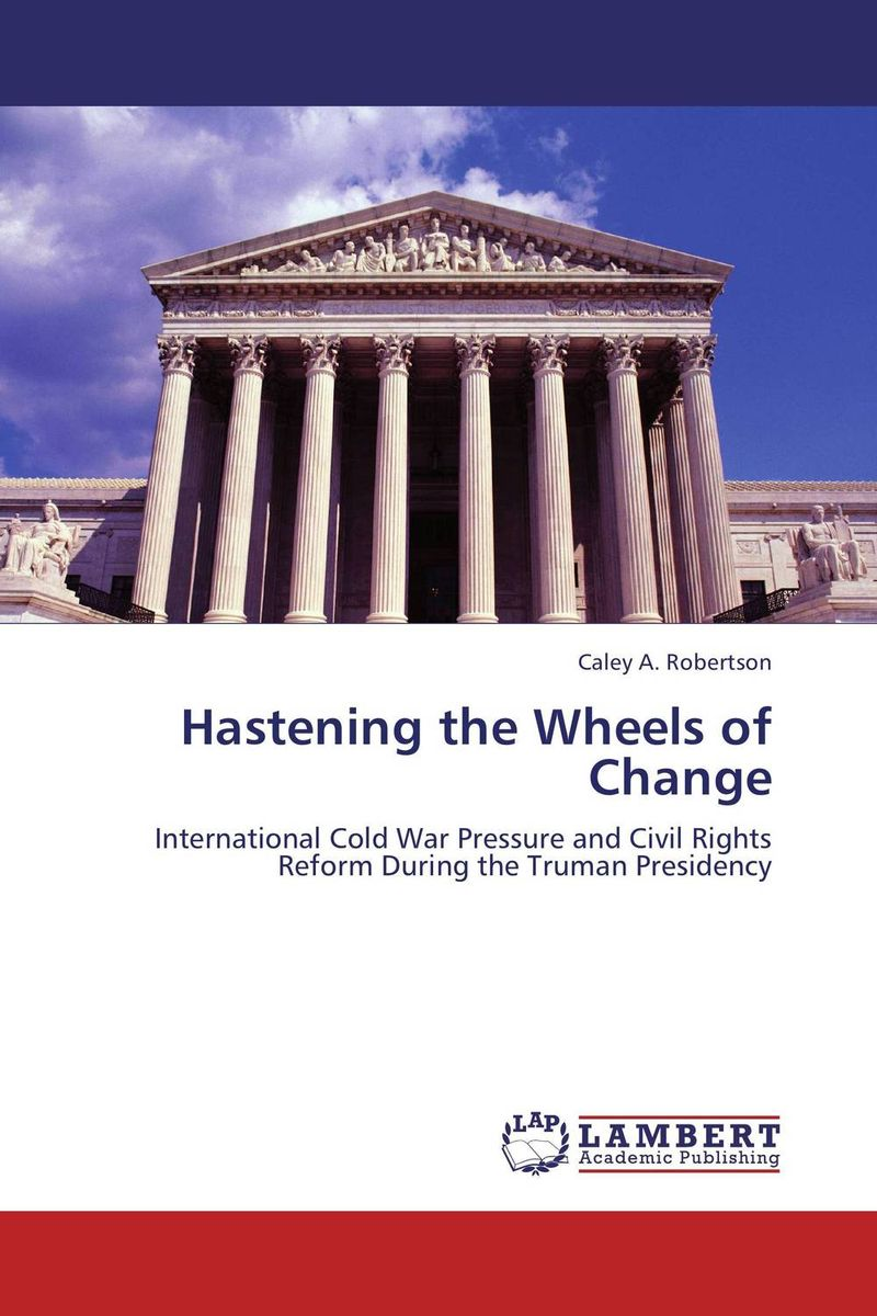 Hastening the Wheels of Change foreign policy as a means for advancing human rights