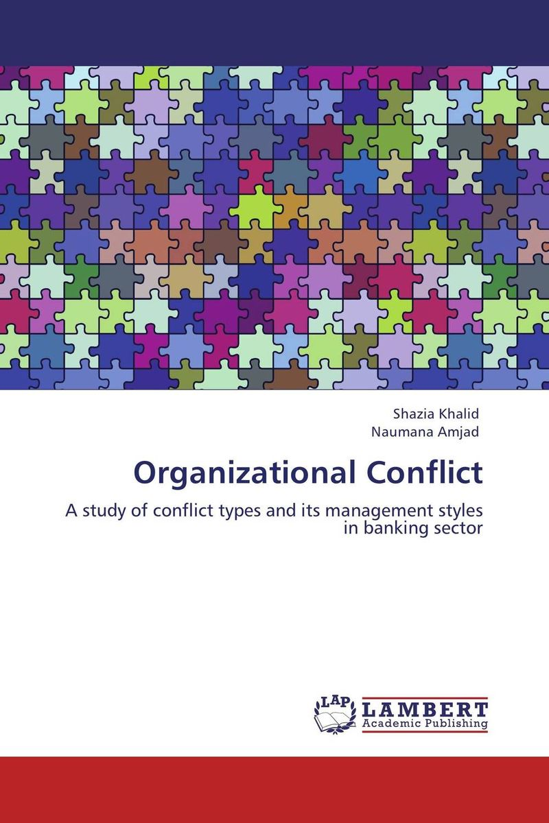 Organizational Conflict anatomy of conflict management styles in kenyan public universities