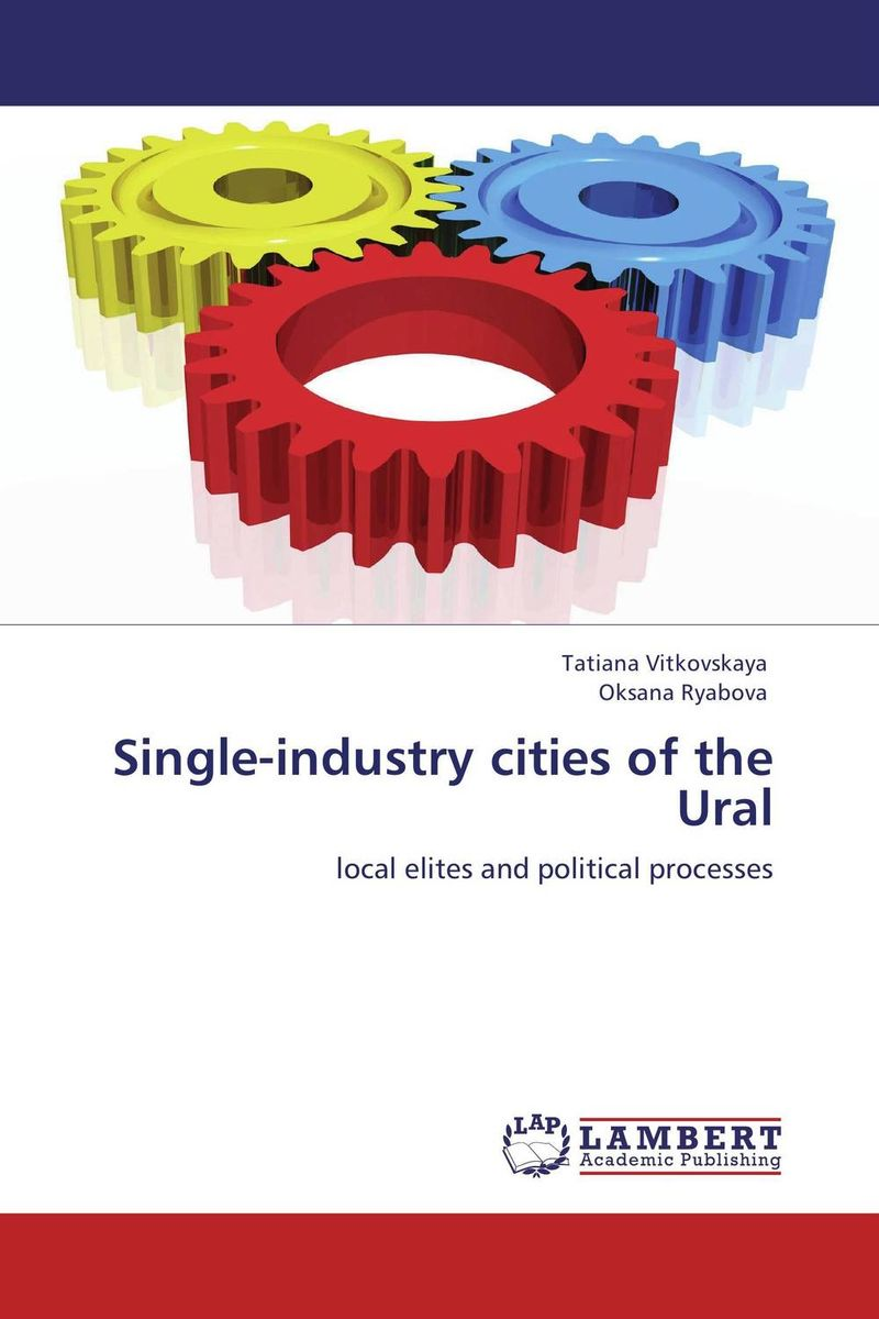 Single-industry cities of the Ural utopia the art of political propaganda
