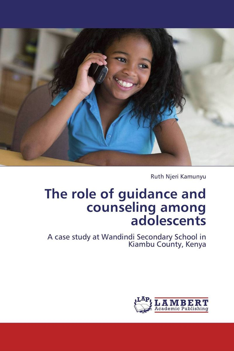 The role of guidance and counseling among adolescents role of school leadership in promoting moral integrity among students