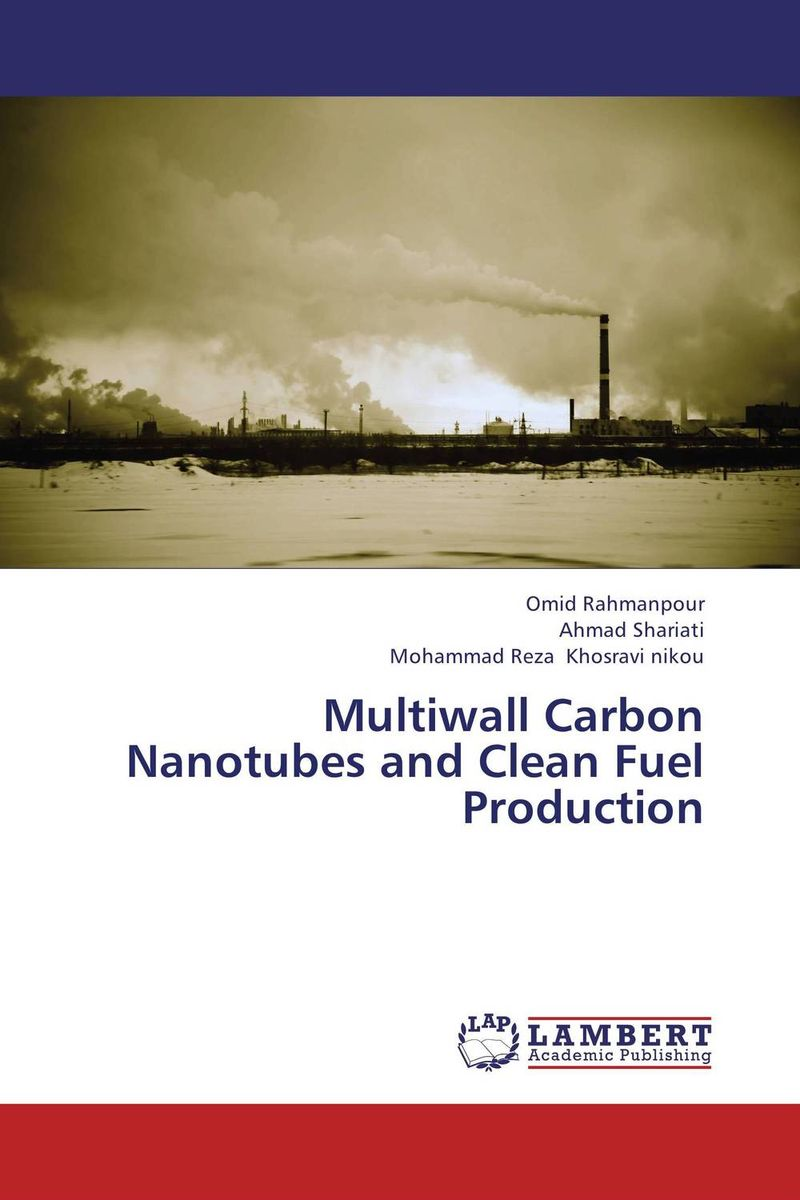 Multiwall Carbon Nanotubes and Clean Fuel Production quantum optics with single wall carbon nanotubes