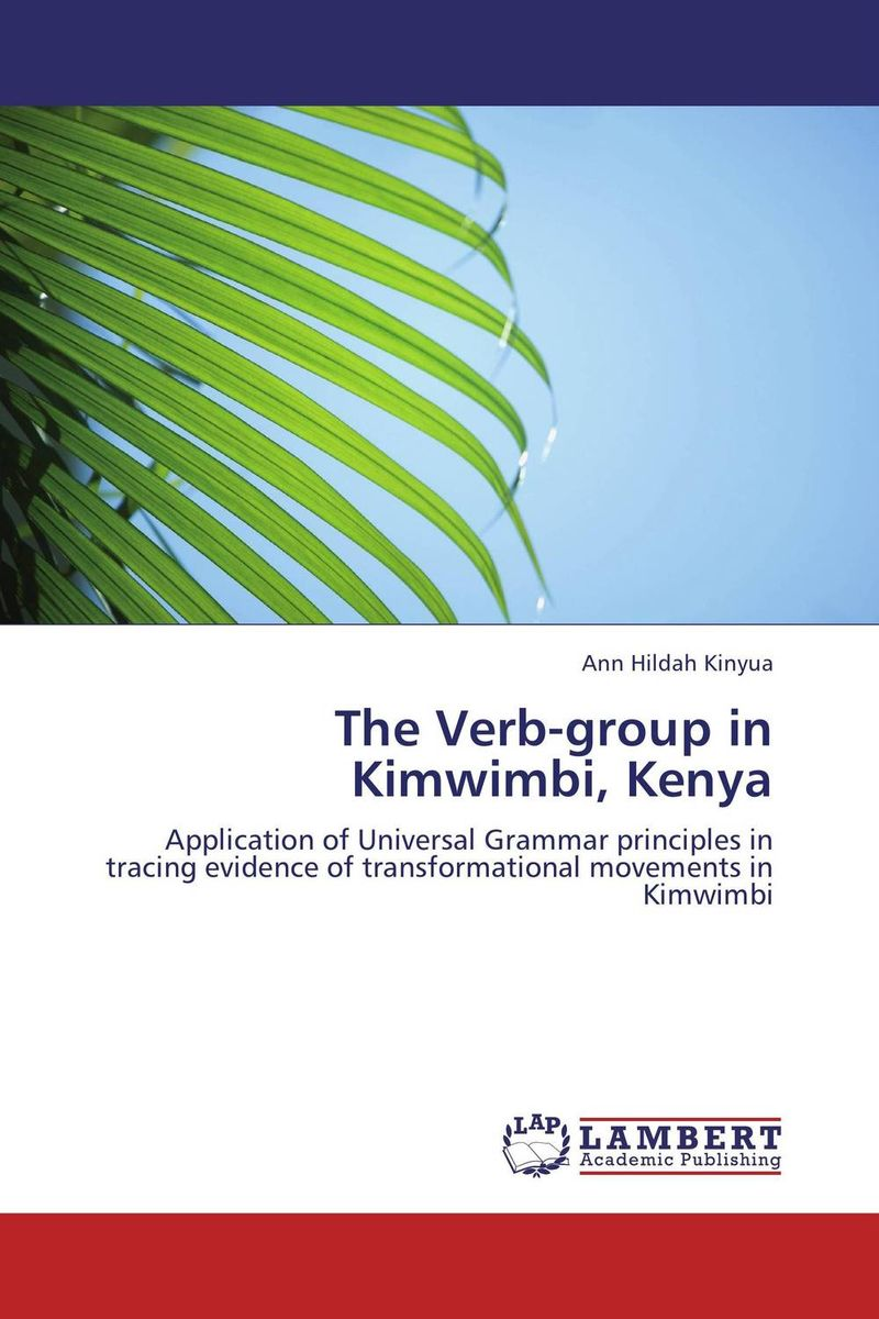 The Verb-group in Kimwimbi, Kenya елена анатольевна васильева english verb tenses for lazybones