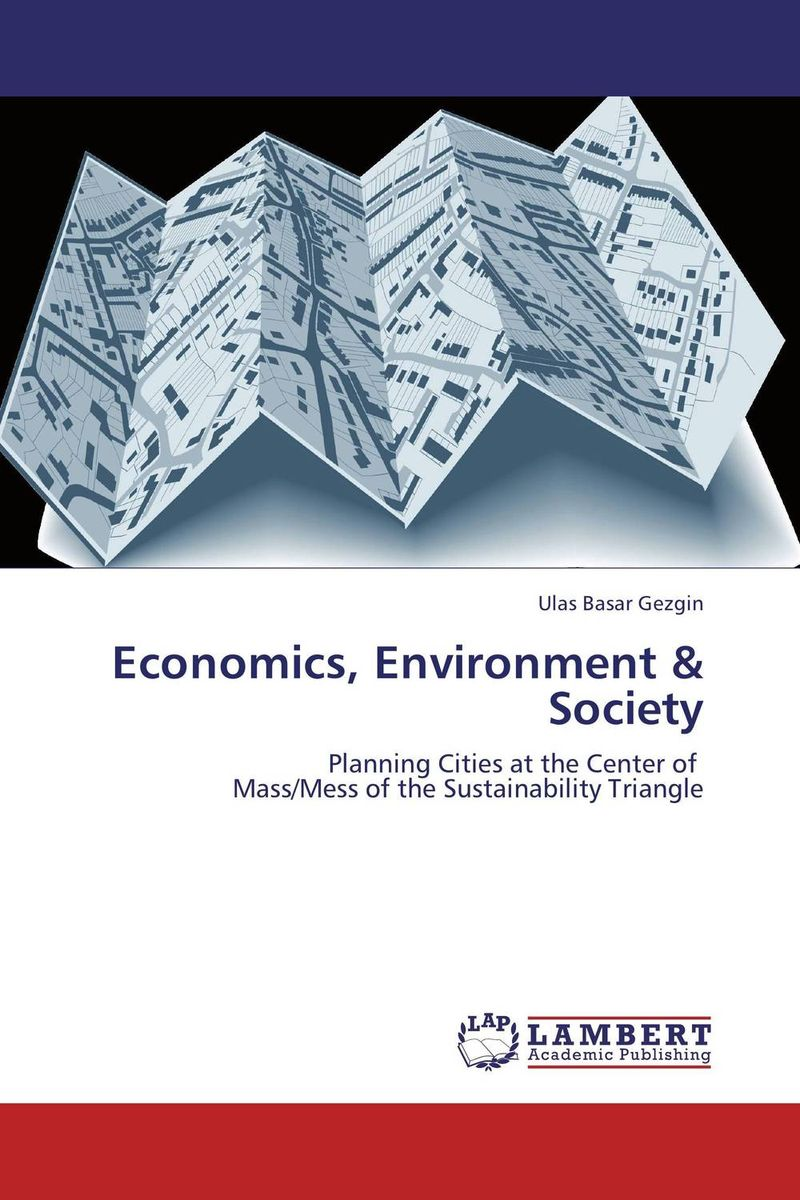 Economics, Environment & Society robert dorfman economics of the environment – selected readings 4e