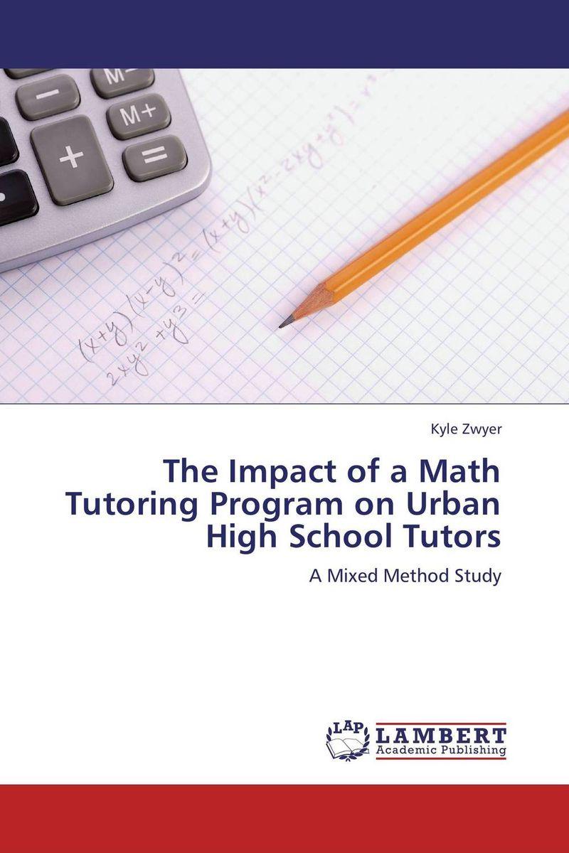 The Impact of a Math Tutoring Program on Urban High School Tutors cynthia dean the ecology of peer tutoring