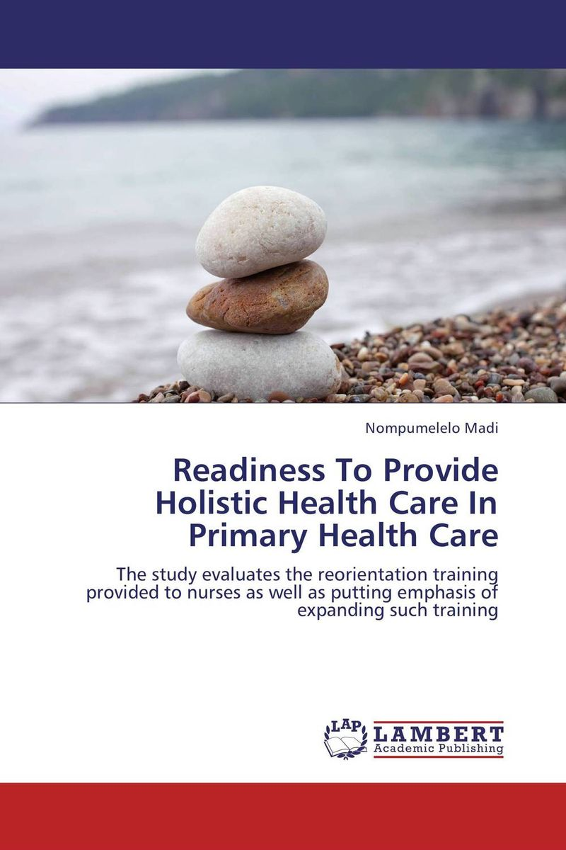 Readiness To Provide Holistic Health Care In Primary Health Care cooking well prostate health