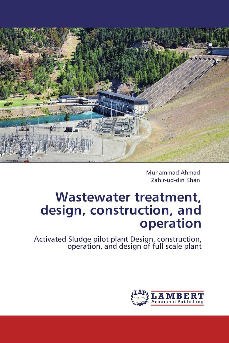 Wastewater treatment, design, construction, and operation цена