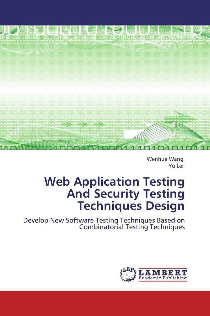 Web Application Testing And Security Testing Techniques Design теплица из оцинк трубы альфа 4м 51см воля каркас