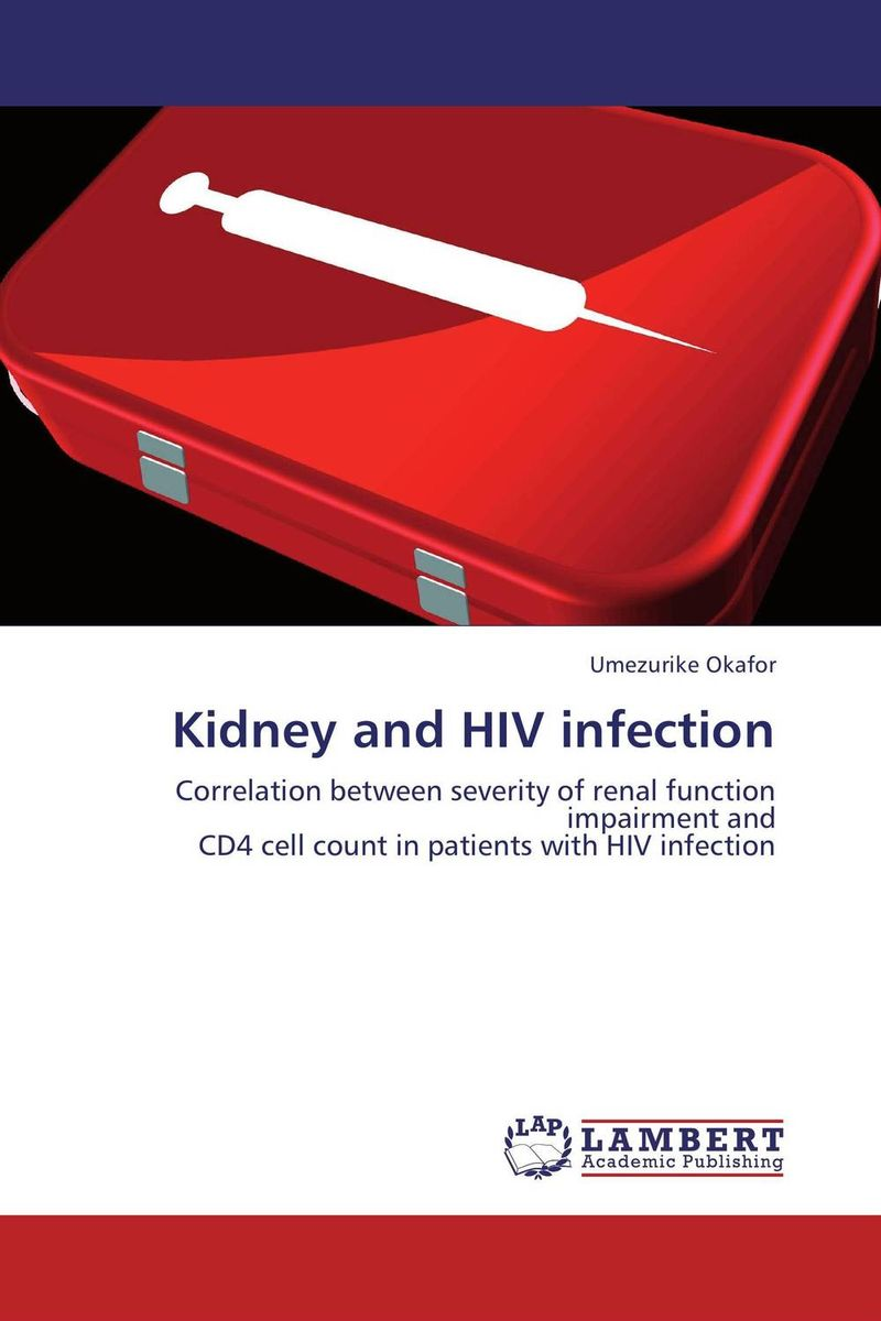 Kidney and HIV infection mycobacteremia and hiv infection