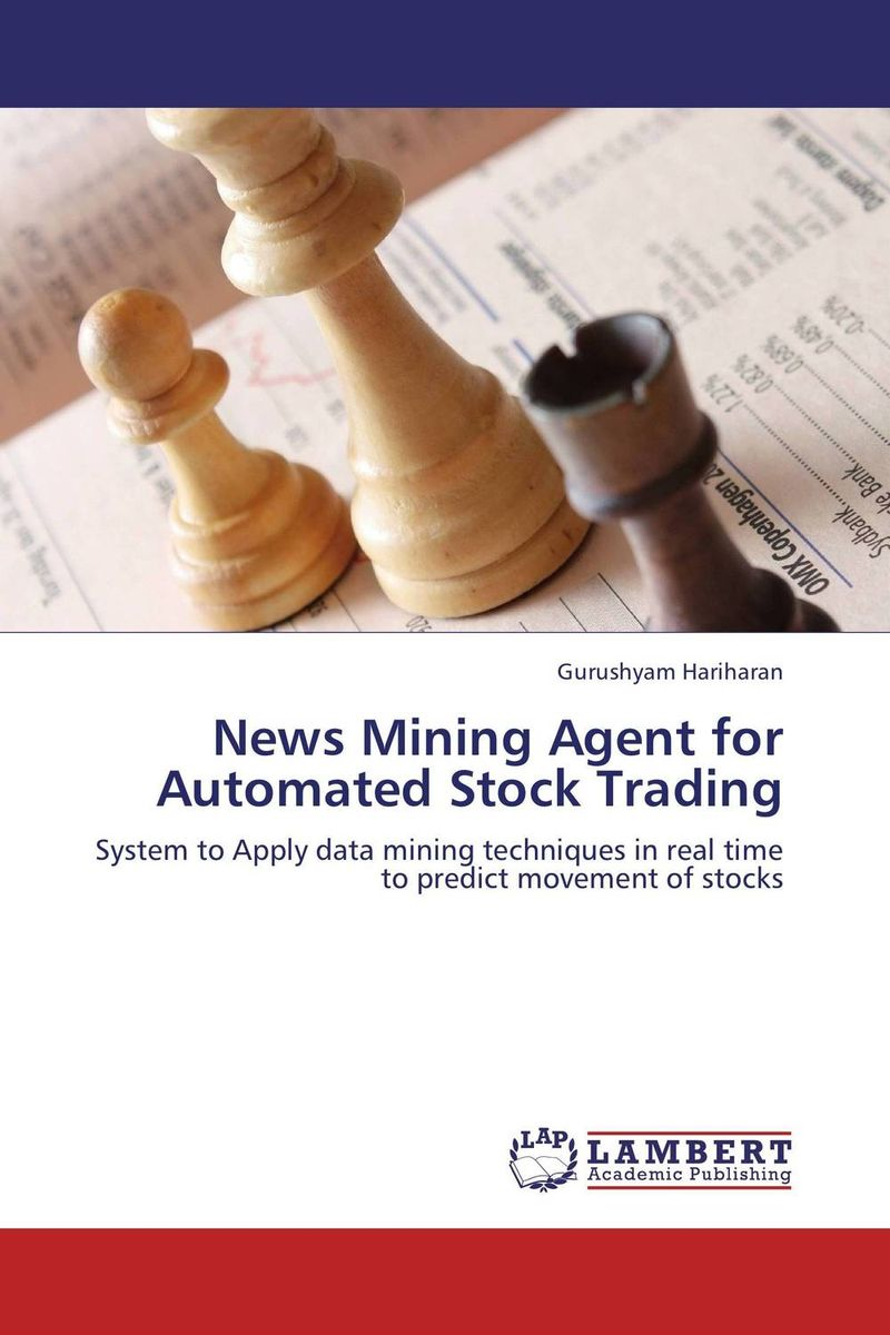 News Mining Agent for Automated Stock Trading a place in the news paper